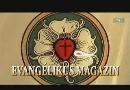 Evangélikus Magazin lesz vasárnap az m1-en – Hétfőn Erős vár a mi Istenünk című műsor a rádióban!