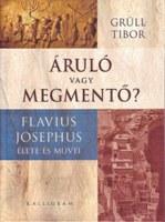 A krónikás kikacsint – Interjú Grüll Tibor ókortörténésszel, az első magyar nyelvű Flavius Josephus-monográfia szerzőjével