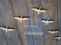 Áldások az áldottakhoz – megjelent Varga Gyöngyi Áldáskönyve
