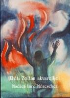 Réti Zoltán akvarelljei Madách Imre Mózeséhez