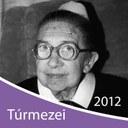 2012: Túrmezei Erzsébet-emlékév