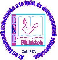 Az EKE Bibliaiskola képzéséről – Még lehet jelentkezni!